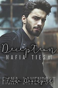 Deception (Mafia Ties Book 1) by [Davenport, Fiona, Christensen, Elle, Paige, Rochelle]