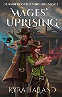 Mages' Uprising (Defenders of the Wildings)