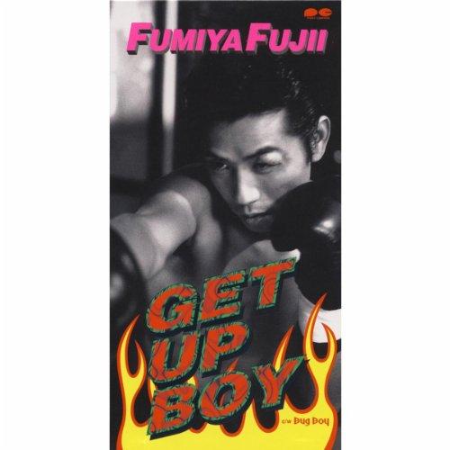 GET UP BOY