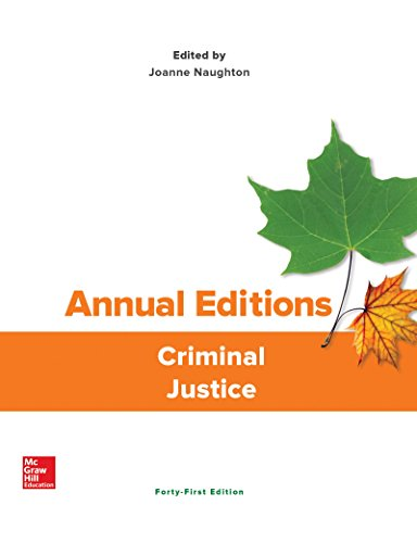 Download Annual Editions: Criminal Justice (Annual Editions Criminal Justice) 1259892697