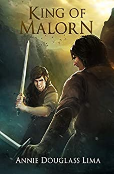 King of Malorn (Annals of Alasia Book 5) by [Douglass Lima, Annie]