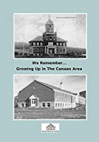 We Remember - Growing Up In The Canaan Area [並行輸入品]