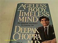 Ageless Body Timeless Mind by Deepak Chopra M.D. [並行輸入品]