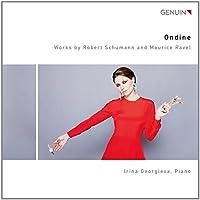 Schumann/Ravel: Ondine