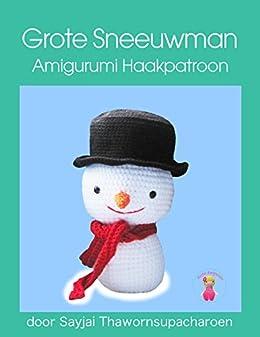 Grote Sneeuwman Amigurumi Haakpatroon by [Sayjai Thawornsupacharoen]