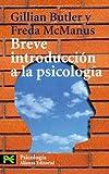 Breve introduccion a la psicologia / Brief Introductory Psychology (El Libro De Bolsillo)
