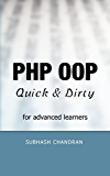 PHP OOP: Quick & Dirty for Advanced Learners (English Edition)