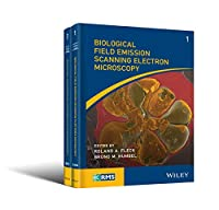 Biological Field Emission Scanning Electron Microscopy (RMS - Royal Microscopical Society)