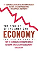 The Decline of the American Economy
