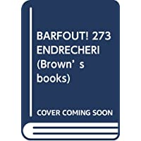 BARFOUT! 273 ENDRECHERI (Brown's books)