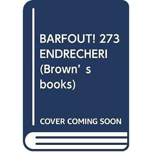 BARFOUT! 273 ENDRECHERI (Brown's books)