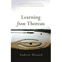 Learning from Thoreau (Crux: the Georgia Series in Literary Nonfiction)