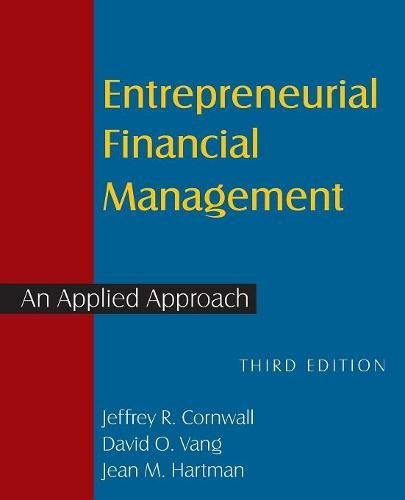 Download Entrepreneurial Financial Management: An Applied Approach (100 Cases) 0765627264