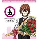 ミラクル☆トレイン キャラクターソング Vol.1 六本木史(KENN)