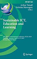 Sustainable ICT, Education and Learning: IFIP WG 3.4 International Conference, SUZA 2019, Zanzibar, Tanzania, April 25–27, 2019, Revised Selected Papers (IFIP Advances in Information and Communication Technology)