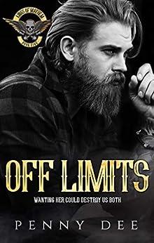 Off Limits (Kings of Mayhem MC Book 5) by [Dee, Penny]
