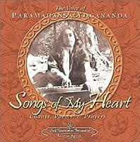 Songs of My Heart by Paramahansa Yogananda