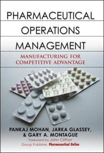 Download Pharmaceutical Operations Management: Manufacturing for Competitive Advantage 0071472495
