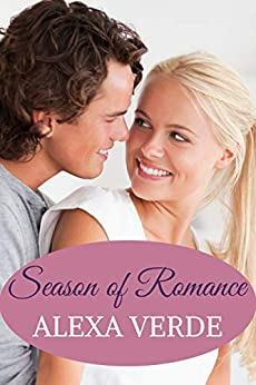 Season of Romance: Faith-filled, sweet, heartwarming, clean small-town novella (Rios Azules Romances: the Macalisters Book 1) by [Verde, Alexa]