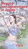 Beauty Instagrammers in Japan: 6 (BIJ) (English Edition)