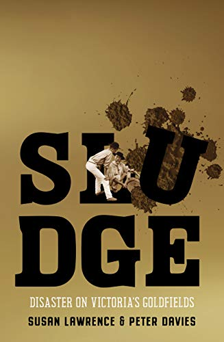 Sludge: Disaster on Victoria's Goldfields (English Edition)