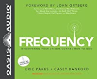 Frequency: Walk With God the Way You're Wired, Library Edition