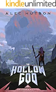The Hollow God (Swords and Saints Book 3) (English Edition)