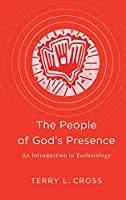 People of God's Presence: An Introduction to Ecclesiology