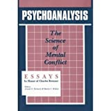 Psychoanalysis: The Science of Mental Conflict [並行輸入品]
