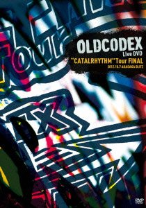 "OLDCODEX Live DVD""CATALRHYTHM"" Tour FINAL OLDCODEX OLDCODEX ランティス"