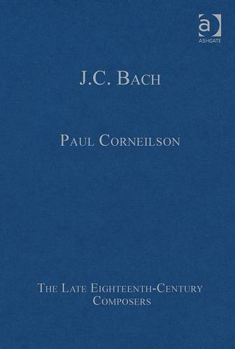 J.C. Bach (The Late Eighteenth-Century Composers)