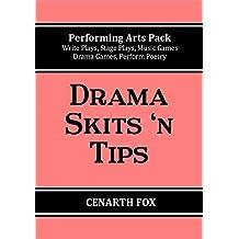 Drama Skits 'n Tips (Performing Arts Pack)