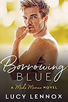 Borrowing Blue: Made Marian Series Book 1 by [Lennox, Lucy]