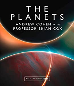 The Planets by [Cox, Professor Brian, Cohen]