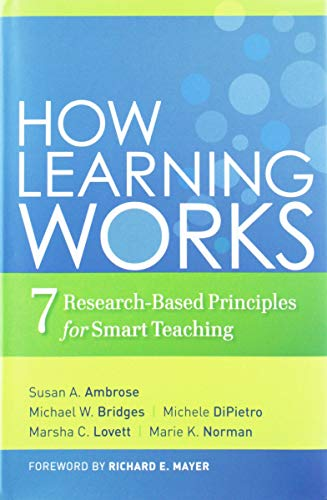 Download How Learning Works: Seven Research-Based Principles for Smart Teaching (The Jossey-bass Higher and Adult Education Series) 0470484101