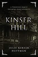 Kinser Hill: A Tennesse Family Overcomes Adversity