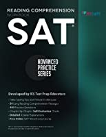 SAT Reading Comprehension Workbook: Advanced Practice Series