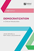 Democratization: A Critical Introduction (Political Analysis)