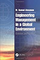 Engineering Management in a Global Environment (Tayl01  13 06 2019)