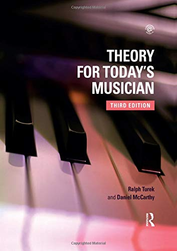 Download Theory for Today's Musician Textbook, Third Edition 0815371713