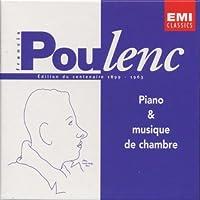 Poulenc Edition du Centenaire, Vol. 1: Piano and Chamber Music