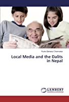 Local Media and the Dalits in Nepal