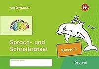 DIE BUNTE REIHE - Deutsch. Sprach- und Schreibraetsel Klasse 4