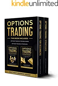 Options Trading: This Book Includes:The Beginners Guide and The Best Strategies to Improve your Performance (English Edition)