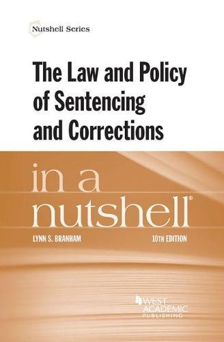 Download The Law and Policy of Sentencing and Corrections in a Nutshell (Nutshells) 1683283341