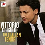 Vittorio Grigolo The Italian Tenor