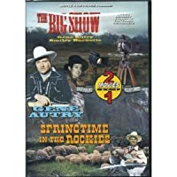 Big Show & Springtime in the Rockies [DVD] [Import]