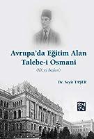 Avrupada Egitim Alan Talebe-i Osmani Xx. Yy Baslari