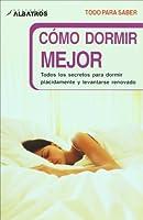 Como dormir mejor/ How to sleep better (Todo Para Saber)