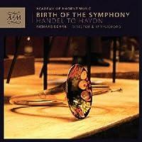 BIRTH OF THE SYMPHONY(交響曲の誕生) ~ヘンデルからハイドンまで